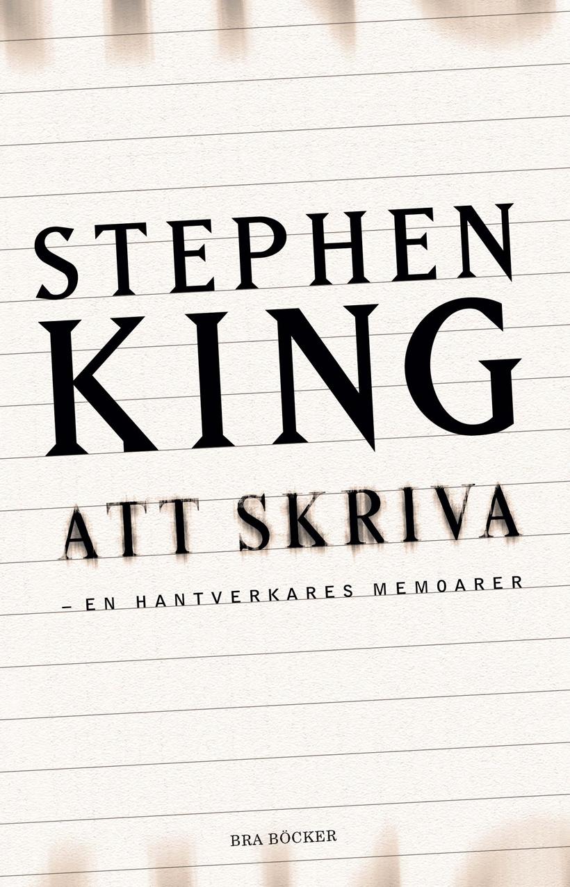 Att skriva, en hantverkares memoarer- stephen king